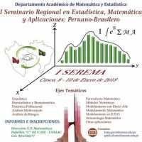 I Seminario Regional en Estadistica, Matematica y Aplicaciones Peruano - Brasilero